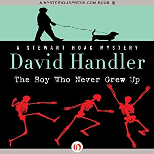 The Boy Who Never Grew Up: Stewart Hoag Mystery | [David Handler]