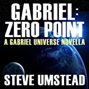 Gabriel: Zero Point: The FREE Prequel Novella: Evan Gabriel Trilogy | [Steve Umstead]