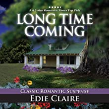 Long Time Coming Audiobook by Edie Claire Narrated by Gabrielle de Cuir