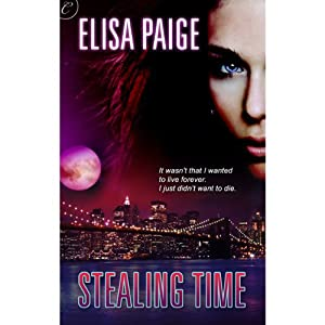 Stealing Time | [Elisa Paige]