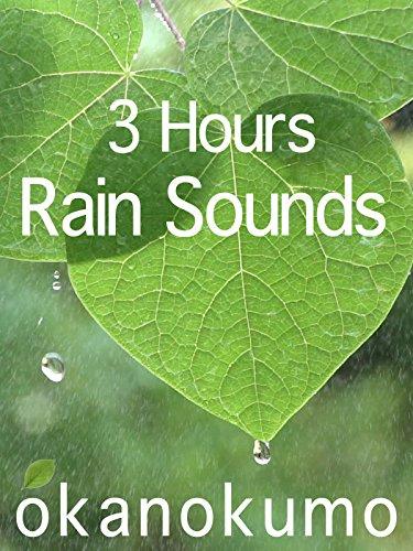 Rain Sounds, 3 hours, for sleeping