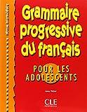 Grammaire progressive du français pour les adolescents [niveau intermédiaire]
