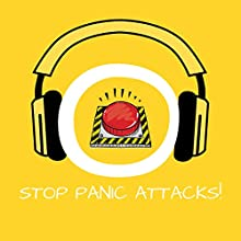 Stop Panic Attacks!: Overcome Panic Attacks by Hypnosis (       UNABRIDGED) by Kim Fleckenstein Narrated by Cathy Weber