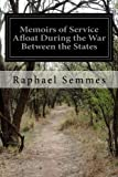 img - for Memoirs of Service Afloat During the War Between the States book / textbook / text book