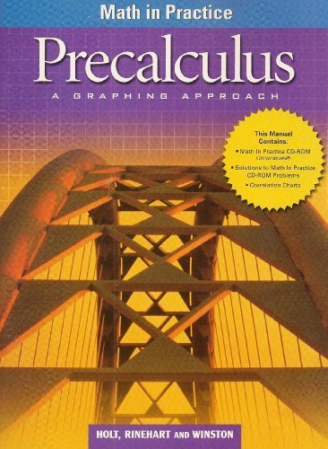 Math in Practice (Precalculus: A Graphing Approach)