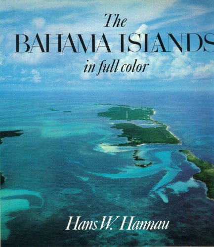 The Bahama Islands in full color