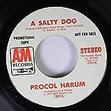 PROCOL HARUM 45 RPM A Salty Dog / Conquistador
