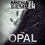 The Opal: Matt Turner, Book 2 (       UNABRIDGED) by Michael Siemsen Narrated by Chris Patton