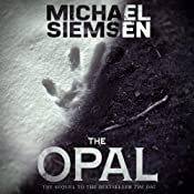 The Opal: Matt Turner, Book 2 | [Michael Siemsen]