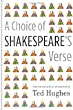 A Choice of Shakespeare's Verse (0374122784) by Ted Hughes