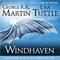 Windhaven (       UNABRIDGED) by George R. R. Martin, Lisa Tuttle Narrated by Harriet Walter