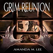 Grim Reunion: Aisling Grimlock, Book 4 | Amanda M. Lee
