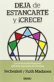 img - for Deja de estancarte y crece (Spanish Edition) book / textbook / text book