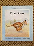 img - for Tiger Runs ( Derek Hall ) (Growing up) book / textbook / text book