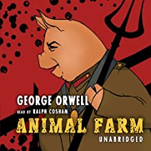 Animal Farm Audiobook by George Orwell Narrated by Ralph Cosham