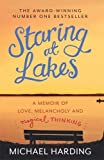 Michael Harding Staring at Lakes: A Memoir of Love, Melancholy and Magical Thinking
