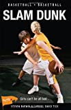 img - for Slam Dunk (Lorimer Sports Stories) book / textbook / text book