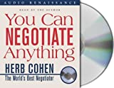 img - for You Can Negotiate Anything by Cohen, Herb(February 10, 1990) Audio CD book / textbook / text book
