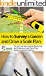 How to Survey Your Garden - The Step-...