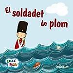 El Soldadet De Plom (Llibres Infantil...