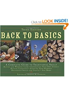 Back to Basics: A Complete Guide to Traditional Skills, Third Edition by Food Drying Books
