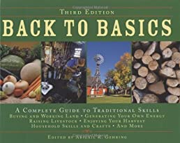 Back to Basics: A Complete Guide to Traditional Skills, Third Edition