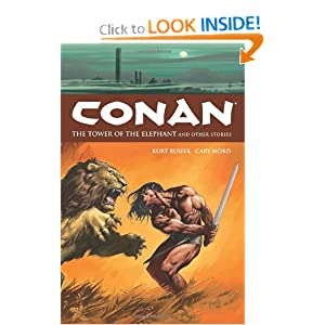 Conan Vol. 3: The Tower of the Elephant and Other Stories by Kurt Busiek, Cary Nord and Michael Wm. Kaluta