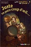"""Afficher """"Les Enquêtes de Tim & Chloé Juste un petit coup d'oeil..."""""""