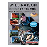 WILL RAISON DVD Silvers On The Pole Part 2 Commercial Fishery Casters, Worms & Groundbait