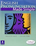 English Pronunciation Made Simple (with 2 Audio CDs) (2nd Edition)
