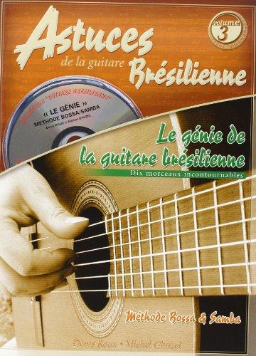Roux : Génie de la guitare brésilienne (astuces guitare brésilienne vol 3) + 1 CD
