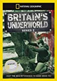 National Geographic - Britain's Underworld Series Two [DVD]