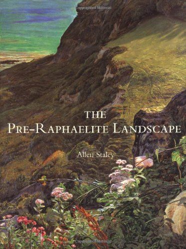 The Pre-Raphaelite Landscape (Paul Mellon Centre for Studies in British Art)