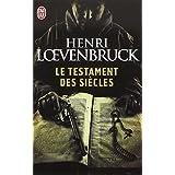 Le Testament des si�clespar Henri Loevenbruck