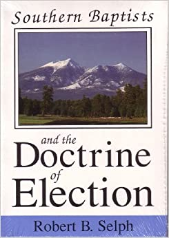What is the Doctrine of Election? Is Predestination & being Chosen Biblical?