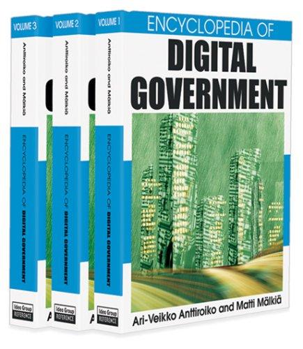 Encyclopedia of Digital Government Ari-Veikko Anttiroiko, Ari-Veikko Anttiroiko And Matti M?¤Lki?¤