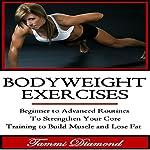 Bodyweight Exercises | Tammi Diamond