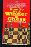 Be a Winner at Chess (0449232867) by Reinfeld, Fred