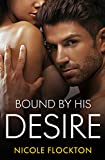 Bound By His Desire (Bound Series Book 2)