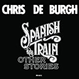 Spanish Train And Other Storiesby Chris De Burgh