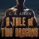 A Tale of Two Dragons: Dragon Kin Series, Book 0.5 Audiobook by G. A. Aiken Narrated by Hollie Jackson