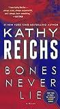 Bones Never Lie (Turtleback School & Library Binding Edition)