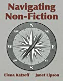 img - for Navigating Non-Fiction by Elena Katzeff (2015-05-07) book / textbook / text book