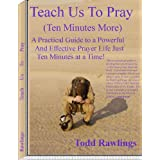 Prayer - Teach us to Pray (Ten Minutes More) (All About Prayer)