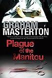 Plague of the Manitou: A 'Manitou' Horror Novel (Harry Erksine)