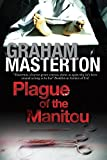 Plague of the Manitou: A Manitou Horror Novel (Harry Erksine)