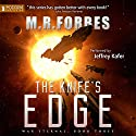 The Knife's Edge: War Eternal, Book 3 Audiobook by M. R. Forbes Narrated by Jeffrey Kafer