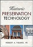 Historic Preservation Technology: A Primer