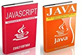 Java: The Ultimate Guide to Learn Java and Javascript Programming Programming, Java, Database, Java for dummies, how to pr...