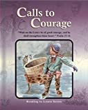 img - for Calls to Courage Grade 6 Reader (Reading to Learn) book / textbook / text book